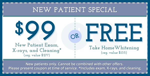 New Patient Special - $99 New Patient Exam or Free Take-Home Whitening